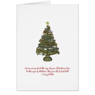 The Size of a Christmas Tree... Card