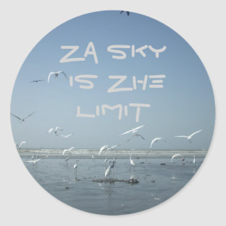 The sky is the Limit Round Sticker