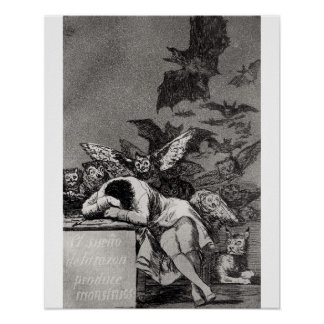 The Sleep of Reason Produces Monsters Poster