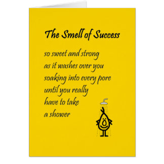 The Smell Of Success - funny congratulations poem Greeting Card