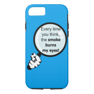 The smoke burns my eyes tough iPhone case
