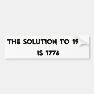 The solution to 1984 is 1776 Sticker