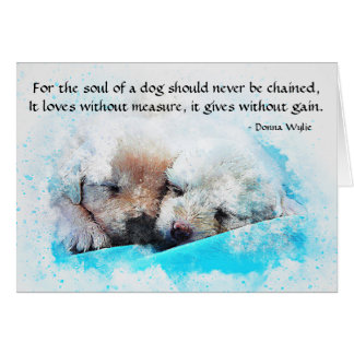 The Soul of a Dog - Puppies Card