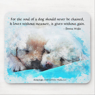 The Soul of a Dog - Puppies Mouse Pad
