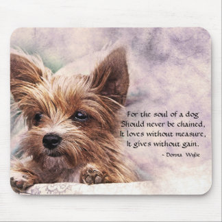 The Soul of a Dog - Yorkie Mouse Pad
