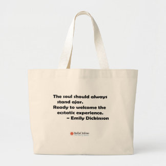 The soul should always stand ajar large tote bag