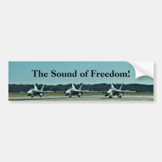 The Sound of Freedom! Bumper Sticker