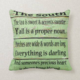 The South, Quote, Southern Pillow