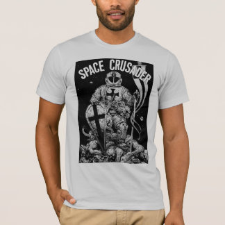 The SPACE CRUSADER T-Shirt