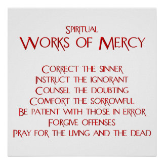 The Spiritual Works of Mercy Poster