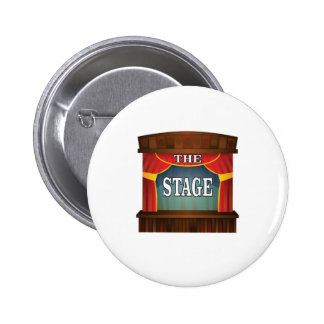 the stage goes on 2 inch round button