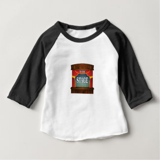 the stage goes on baby T-Shirt