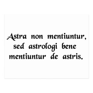 The stars never lie, but the astrologers lie...... postcard