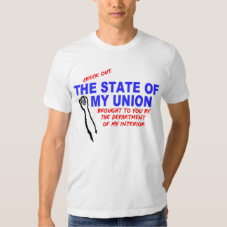 The State Of My Union T-Shirt