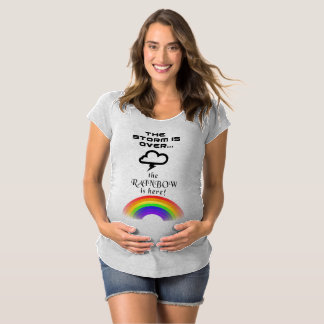 """""""The Storm is Over...the Rainbow is Here"""" Shirt"""