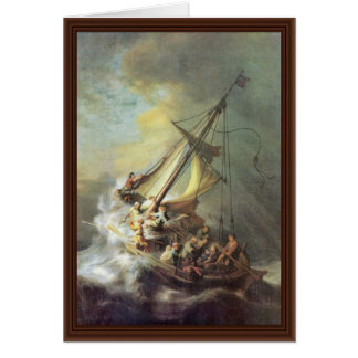 The Storm On The Sea Of Galilee. By Rembrandt Van Card