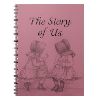 The Story of Us Journal