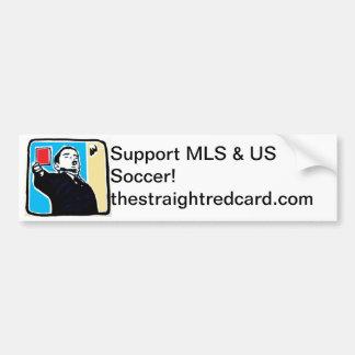 The Straight Red Card  Bumper Sticker