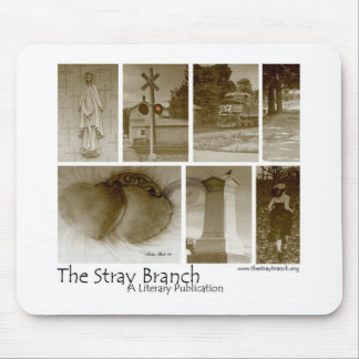 The Stray Branch Mouse Pad