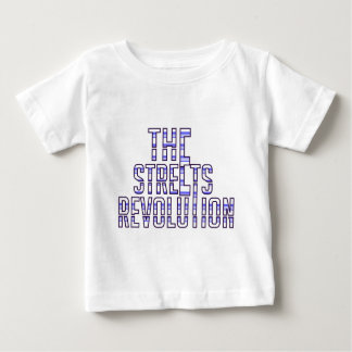 The Street Revolution Baby T-Shirt