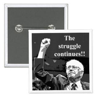 The struggle continues 2 inch square button