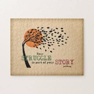The Struggle is part of your story: Recovery Quote Jigsaw Puzzle