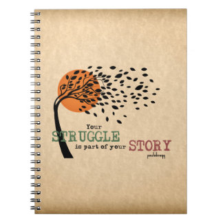 The Struggle is part of your story: Recovery Quote Spiral Notebook