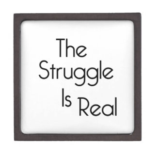 The Struggle Is Real Premium Jewelry Boxes