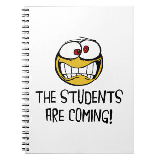 The Students Are Coming Spiral Notebook