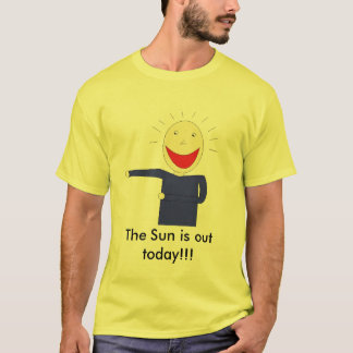 The Sun is out today WOTM promo T-Shirt
