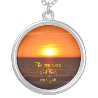 The sun rises and sets with you necklace. silver plated necklace