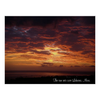 The Sun Sets Over Lahaina, Maui Poster