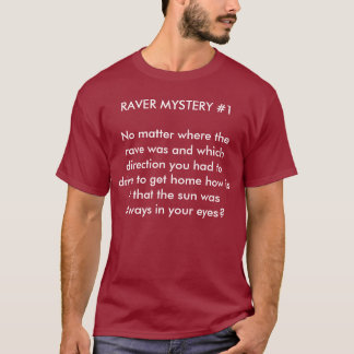 The sun was always in our eyes T-Shirt