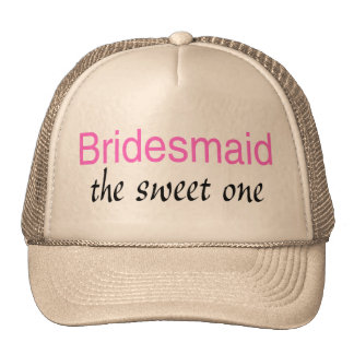 The Sweet One (Bridesmaid) Trucker Hat