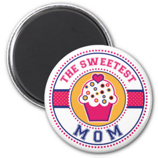 The Sweetest Mom Magnet