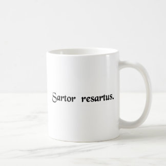 The tailor patched. coffee mugs