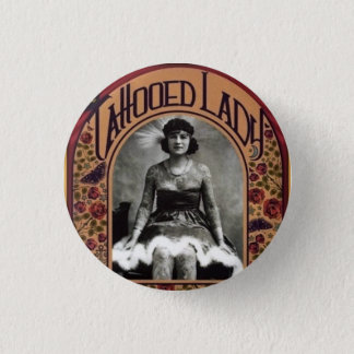 The Tattooed Lady 1 Inch Round Button