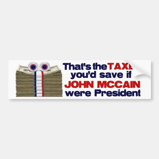 The Taxes You'd Save Bumper Stickers