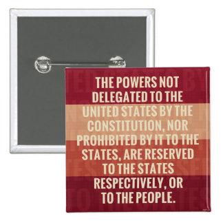 The Tenth Amendment 2 Inch Square Button
