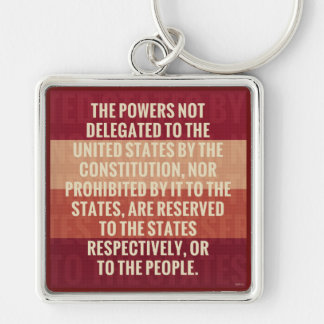 The Tenth Amendment Keychain