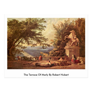 The Terrace Of Marly By Robert Hubert Postcard
