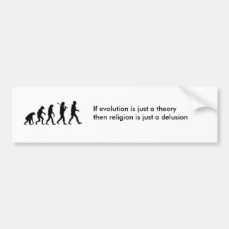 The Theory of Evolution Bumper Sticker