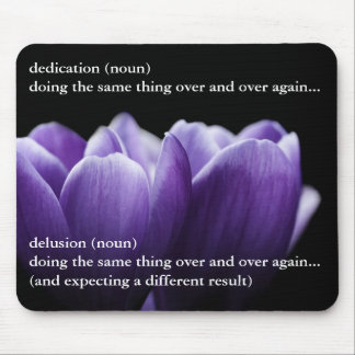 The thin line between dedication and delusion mouse pad