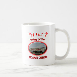 The Thing Roadside Attraction Coffee Mugs