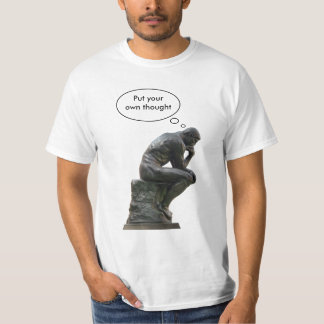The Thinker customizable T Shirt