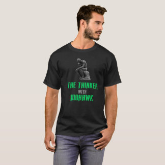 The Thinker With Mohawk - Tshirts