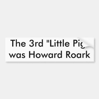 The Third Little Pig Bumper Sticker