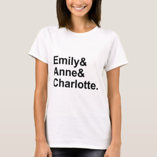 The Three Bronte Sisters | Emily Charlotte Anne T-Shirt