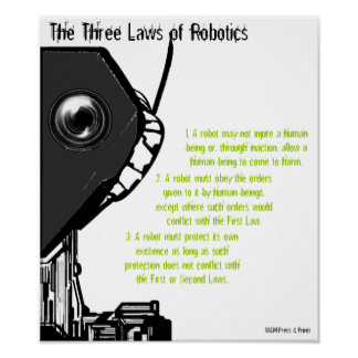"""The Three Laws of Robotics"" Poster"
