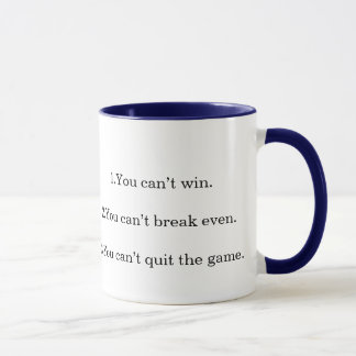 The Three Laws of Thermodynamics: , 1.You can't... Mug